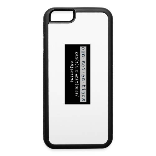 Be Conscientious iPhone Case - iPhone 6/6s Rubber Case