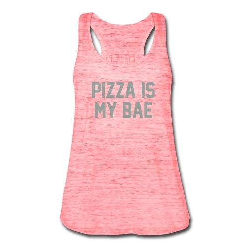 Pizza is Bae - Women's Flowy Tank Top by Bella