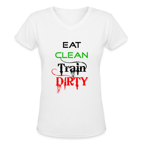 Eat Clean Womens V - Women's V-Neck T-Shirt