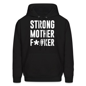 STRONG mother f*#ker - Men's Hoodie