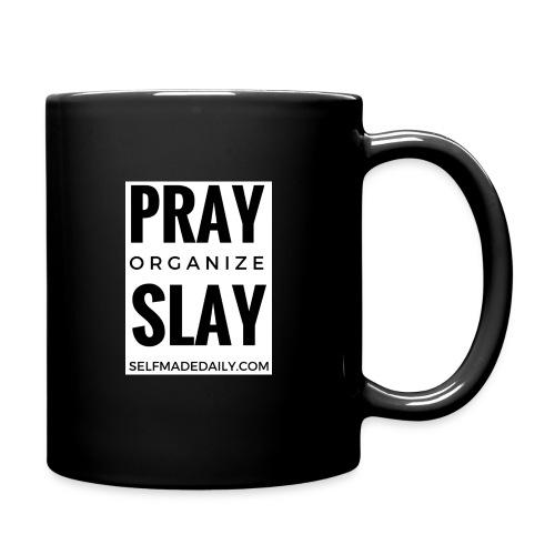 Pray Organize Slay - Mug - Full Color Mug