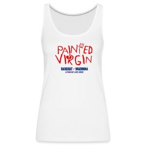 Painted Virgin - Tank Top - Women's Premium Tank Top