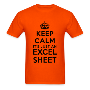 Keep calm it's just an Excel sheet black - Men's T-Shirt