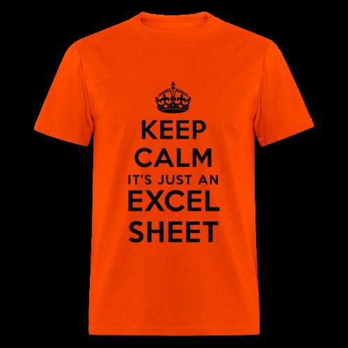 Keep calm it's just an Excel sheet black - Men's T-Shirt