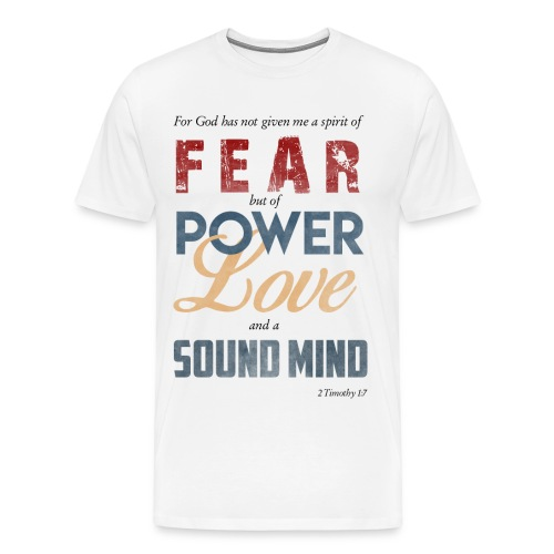Power, Love, and a Sound Mind - Men's Premium T-Shirt