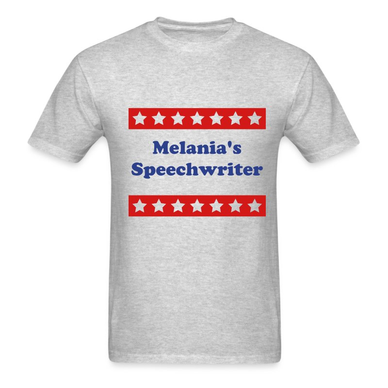 Melania's Speechwriter-Don - Men's T-Shirt