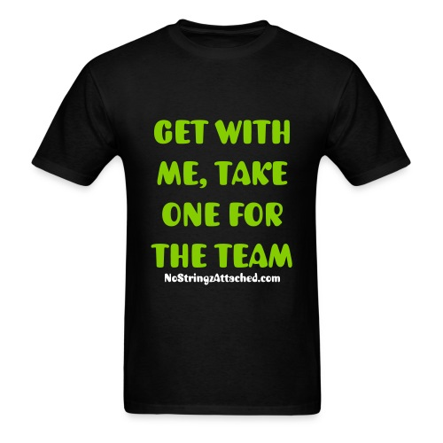 GET WITH ME - Men's T-Shirt