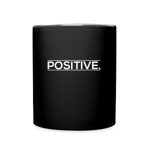 'Positive' Mug Life - Full Color Mug
