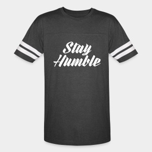 Stay Humble - Vintage Sport T-Shirt