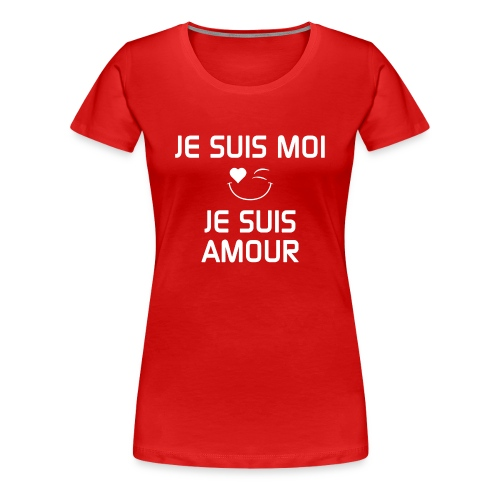 JE SUIS MOI - JE SUIS AMOUR  100%cotton - Women's Premium T-Shirt