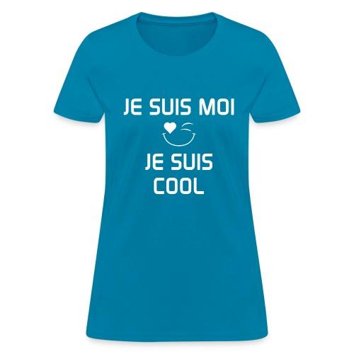 JE SUIS MOI - JE SUIS COOL 100%cotton - Women's T-Shirt