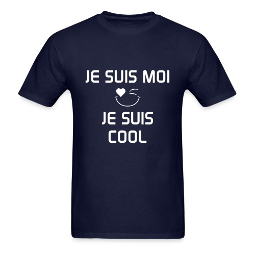 JE SUIS MOI - JE SUIS COOL 100%cotton - Men's T-Shirt