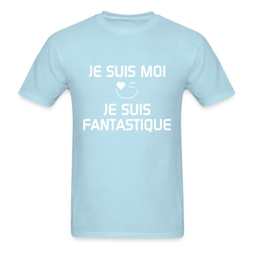 JE SUIS FANTASTIQUE  100%cotton  - Men's T-Shirt