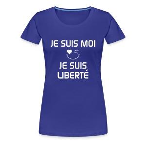 JE SUIS MOI - JE SUIS LIBERTÉ 100%cotton - T-shirt premium pour femmes
