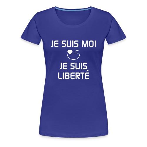 JE SUIS MOI - JE SUIS LIBERTÉ 100%cotton - Women's Premium T-Shirt