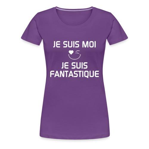 JE SUIS FANTASTIQUE  100%cotton - Women's Premium T-Shirt