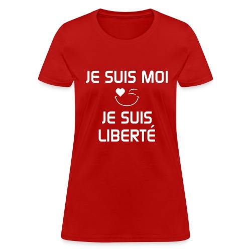 JE SUIS MOI - JE SUIS LIBERTÉ 100%cotton - Women's T-Shirt