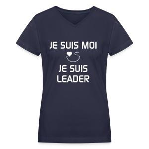 JE SUIS MOI - JE SUIS LEADER  100%cotton - T-shirt avec encolure en V pour femmes