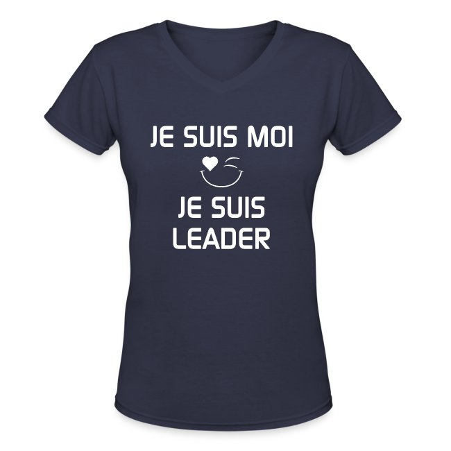 JE SUIS MOI - JE SUIS LEADER  100%cotton