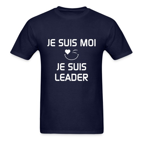 JE SUIS MOI - JE SUIS LEADER 100%cotton - Men's T-Shirt