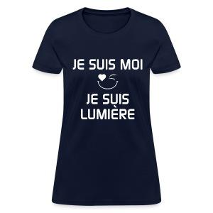 JE SUIS MOI - JE SUIS LUMIÈRE 100%cotton - T-shirt pour femmes