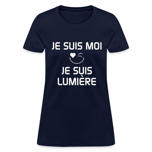 JE SUIS MOI - JE SUIS LUMIÈRE 100%cotton - Women's T-Shirt