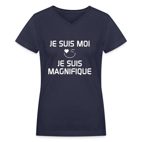 JE SUIS MAGNIFIQUE  100%cotton - Women's V-Neck T-Shirt