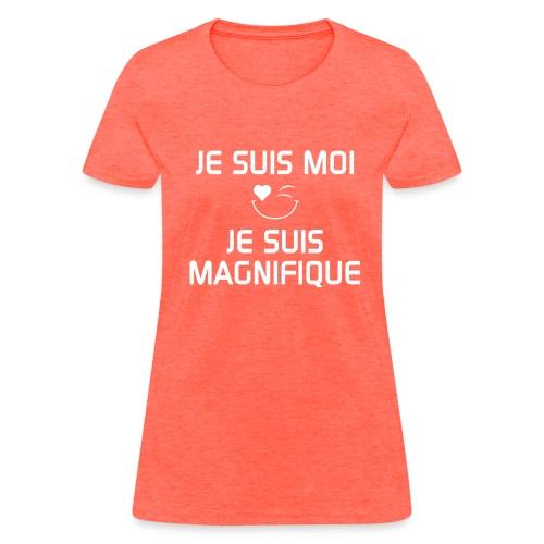 JE SUIS MAGNIFIQUE  100%cotton - Women's T-Shirt