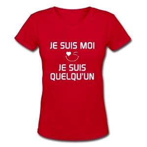 JE SUIS MOI - JE SUIS QUELQU'UN  100%cotton - T-shirt avec encolure en V pour femmes