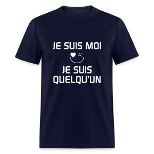 JE SUIS MOI - JE SUIS QUELQU'UN 100%cotton - T-shirt pour hommes