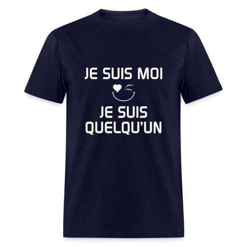 JE SUIS MOI - JE SUIS QUELQU'UN 100%cotton - Men's T-Shirt