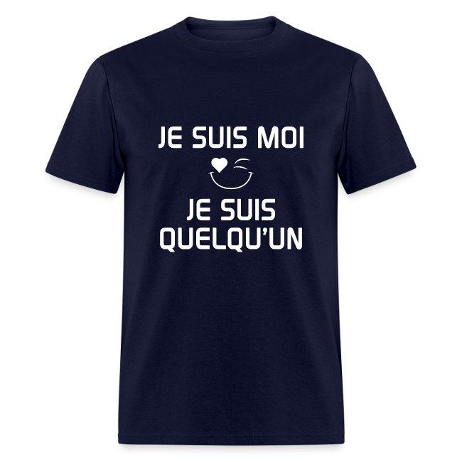 JE SUIS MOI - JE SUIS QUELQU'UN 100%cotton