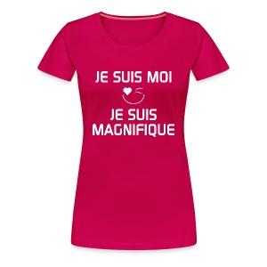 JE SUIS MAGNIFIQUE  100%cotton - T-shirt premium pour femmes