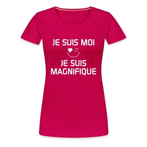 JE SUIS MAGNIFIQUE  100%cotton - Women's Premium T-Shirt