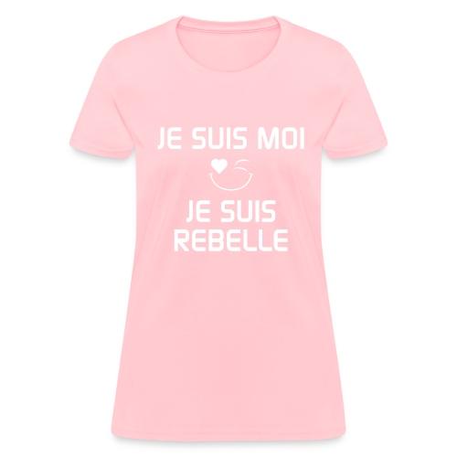 JE SUIS MOI - JE SUIS REBELLE  100%cotton - Women's T-Shirt