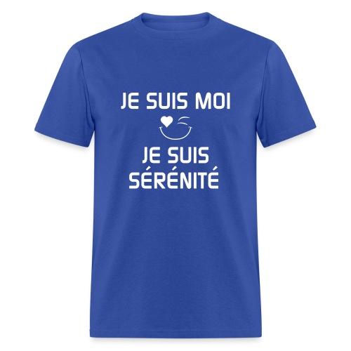 JE SUIS MOI - JE SUIS SÉRÉNITÉ 100%cotton - Men's T-Shirt