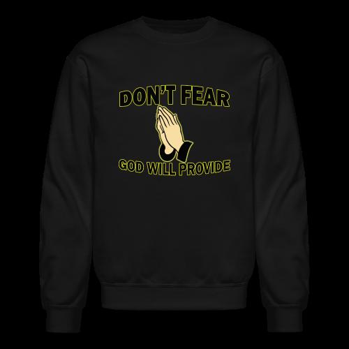 Don't Fear God Will Provide 2 - Crewneck Sweatshirt