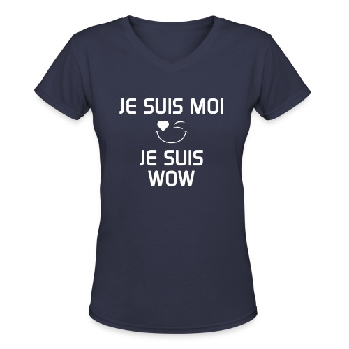JE SUIS MOI - JE SUIS WOW  100%cotton - T-shirt avec encolure en V pour femmes