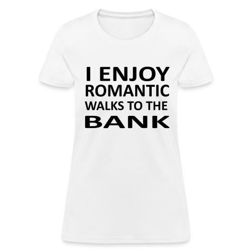 Bank! - Women's T-Shirt