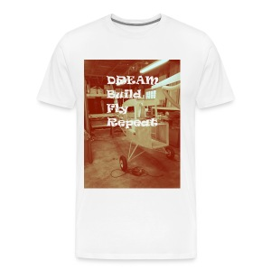 Dream Build Fly Repeat T Shirt - Men's Premium T-Shirt