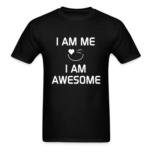 I AM ME - I AM AWESOME  %100 Cotton - Men's T-Shirt