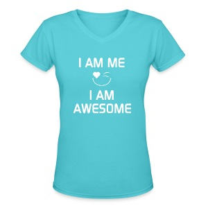 I AM ME - I AM AWESOME  %100 Cotton - Women's V-Neck T-Shirt