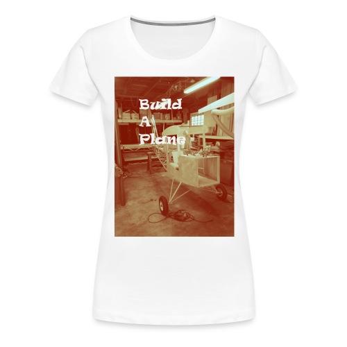 Build a Plane - Women's Premium T-Shirt