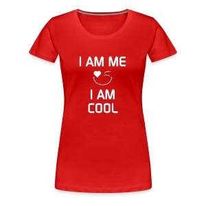 I AM ME - I AM COOL  %100 Cotton - Women's Premium T-Shirt