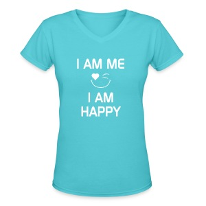I AM ME - I AM HAPPY  %100 Cotton - Women's V-Neck T-Shirt
