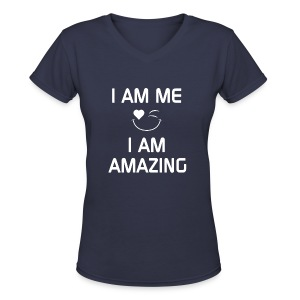 I AM ME-I AM AMAZING   %100 Cotton - Women's V-Neck T-Shirt