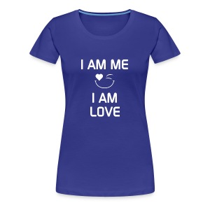 I AM ME - I AM LOVE  %100 Cotton - Women's Premium T-Shirt