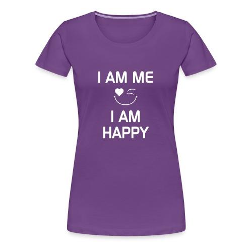 I AM ME - I AM HAPPY  %100 Cotton - Women's Premium T-Shirt