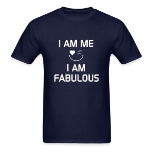 I AM FABULOUS   %100Cotton - Men's T-Shirt