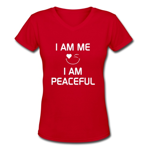 I AM PEACEFUL   %100Cotton - Women's V-Neck T-Shirt
